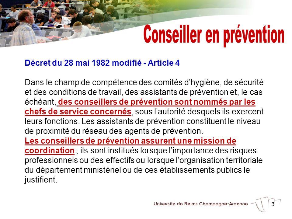 3 Décret du 28 mai 1982 modifié - Article 4 Dans le champ de compétence des comités dhygiène, de sécurité et des conditions de travail, des assistants
