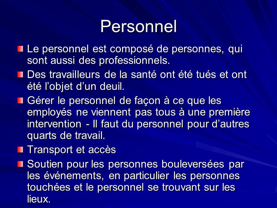 Personnel Le personnel est composé de personnes, qui sont aussi des professionnels.