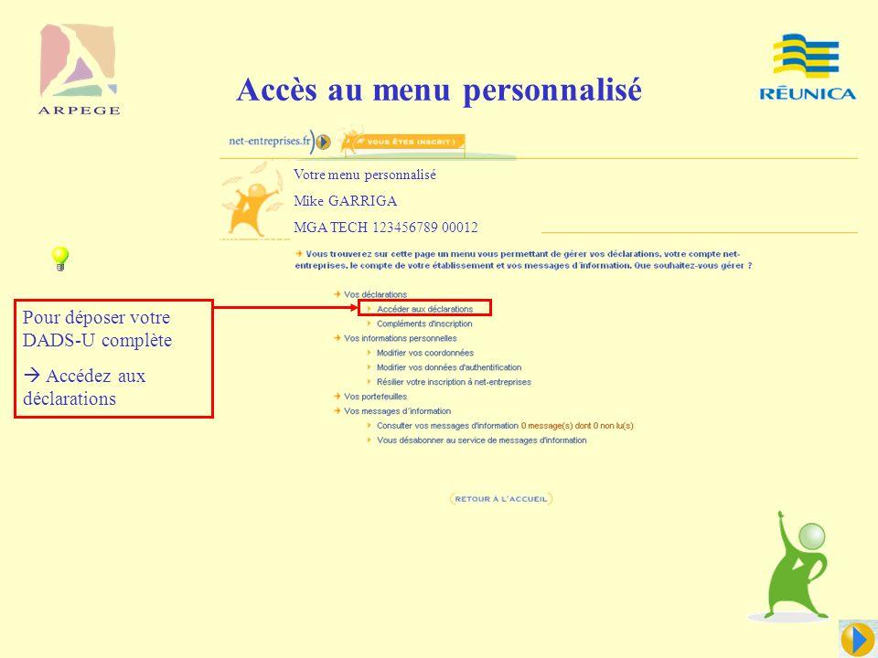 Accès au portail www.net-entreprises.fr Après inscription générique au portail, connectez vous à votre espace personnalisé : Le SIRET de l'entreprise