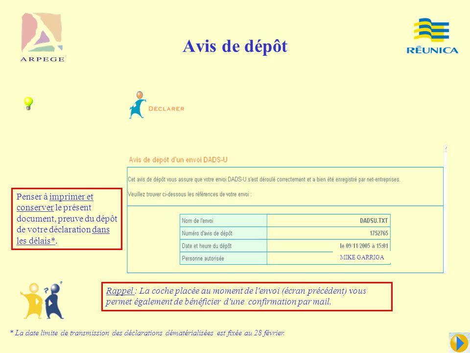 Dépôt de la DADSU RAPPEL RAPPEL : La norme applicable au titre des déclarations relatives à la campagne 2008, salaires 2007 est : Norme V08R08 Penser