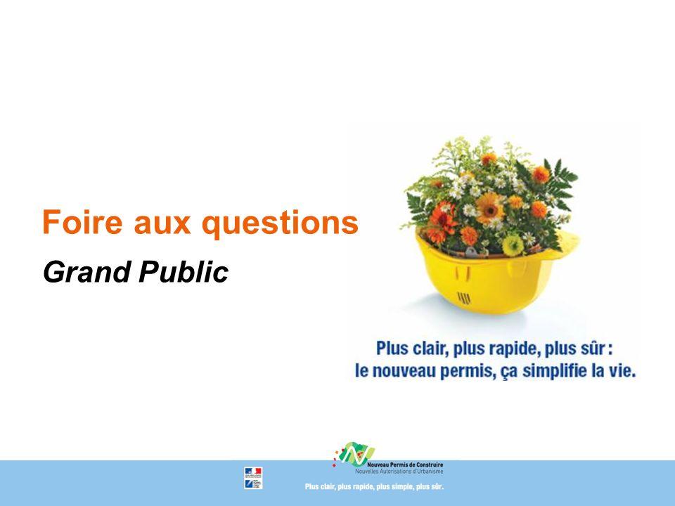 Foire aux questions Grand Public