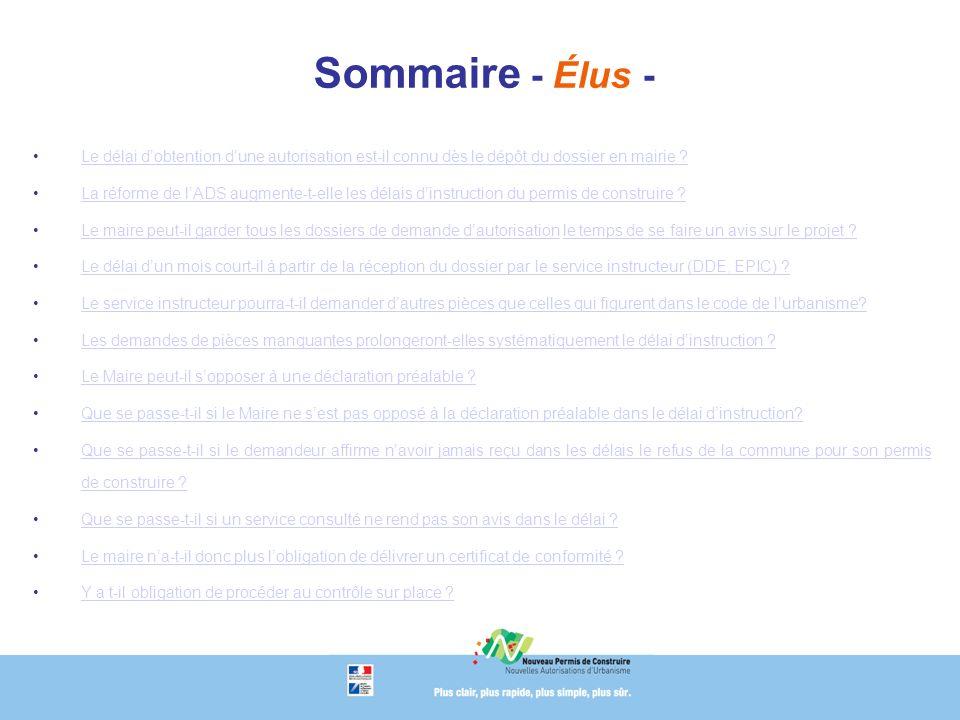 Sommaire - Élus - Le délai dobtention dune autorisation est-il connu dès le dépôt du dossier en mairie Le délai dobtention dune autorisation est-il connu dès le dépôt du dossier en mairie .
