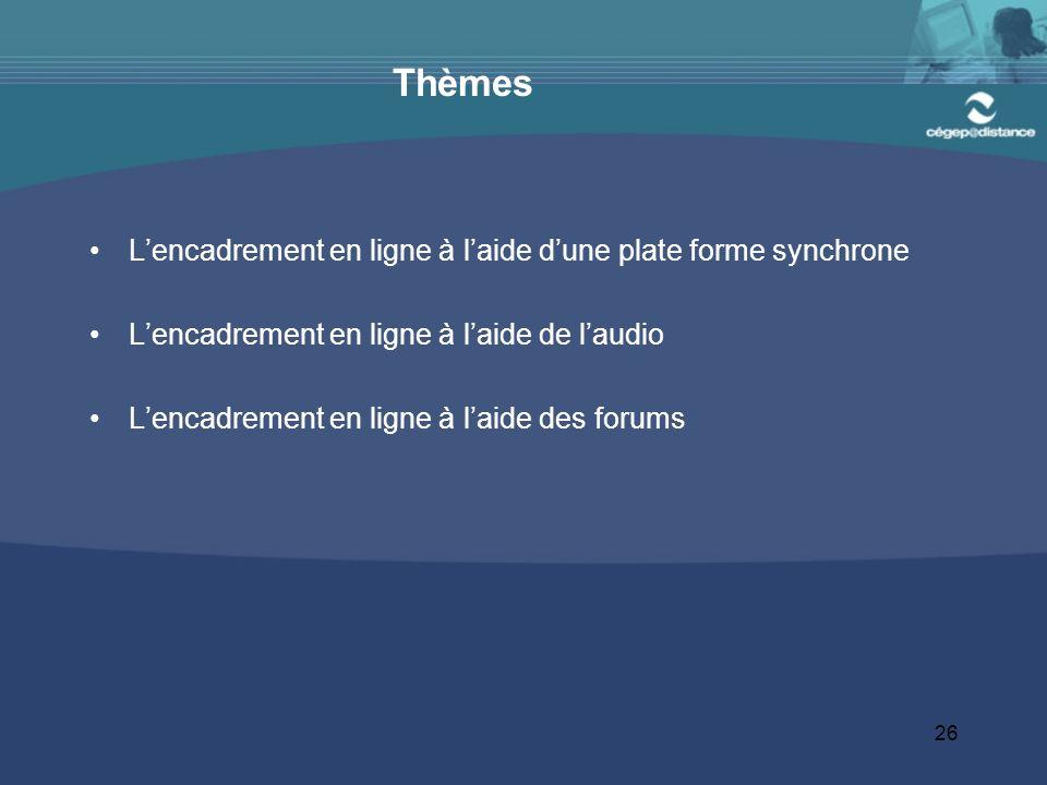 26 Thèmes Lencadrement en ligne à laide dune plate forme synchrone Lencadrement en ligne à laide de laudio Lencadrement en ligne à laide des forums