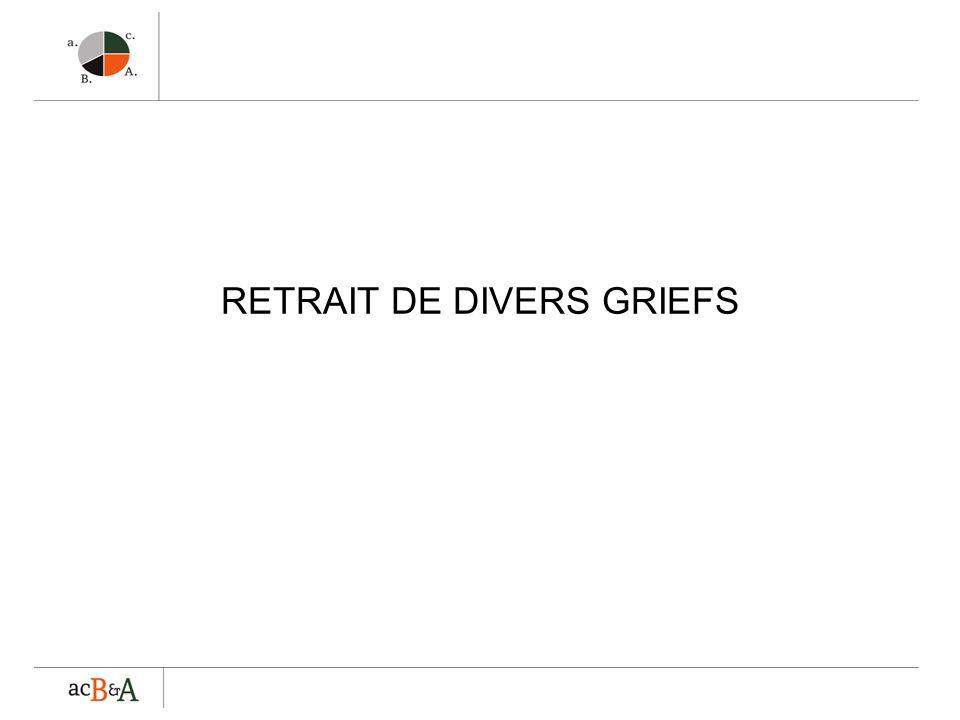 RETRAIT DE DIVERS GRIEFS
