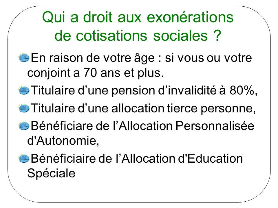 Qui a droit aux exonérations de cotisations sociales .
