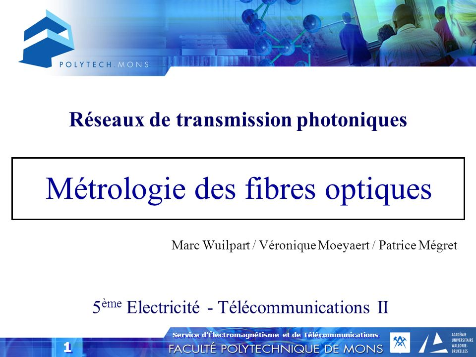 Service dÉlectromagnétisme et de Télécommunications 32 Méthode de mesure de la dispersion chromatique par comptage de photons Tiré de Huttner et al, Photon-counting techniques for fiber measurement; lightwave, August 2000