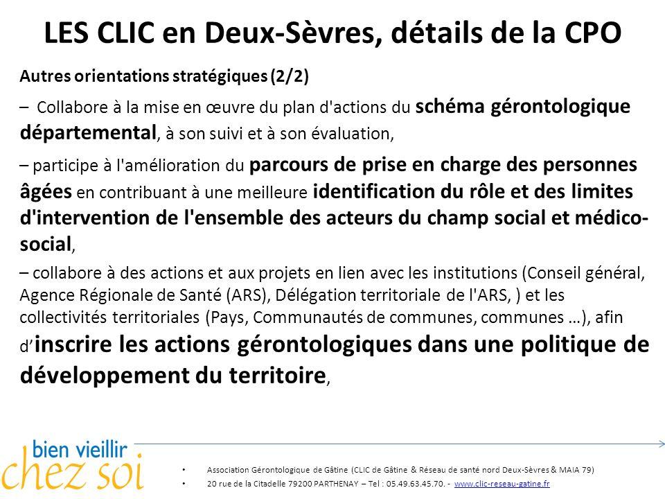 LES CLIC en Deux-Sèvres, détails de la CPO Autres orientations stratégiques (2/2) – Collabore à la mise en œuvre du plan d'actions du schéma gérontolo