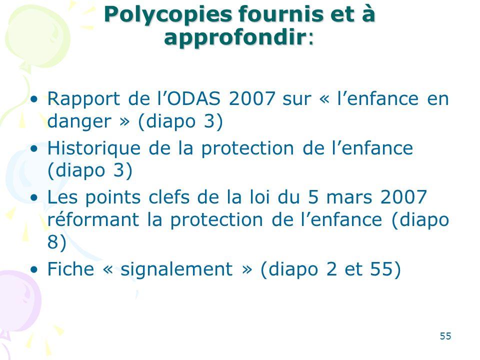 Polycopies fournis et à approfondir: Rapport de lODAS 2007 sur « lenfance en danger » (diapo 3) Historique de la protection de lenfance (diapo 3) Les