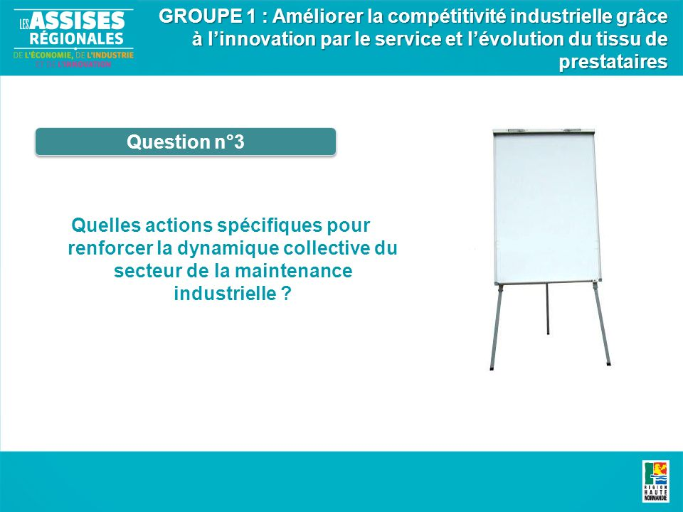Quelles actions spécifiques pour renforcer la dynamique collective du secteur de la maintenance industrielle .