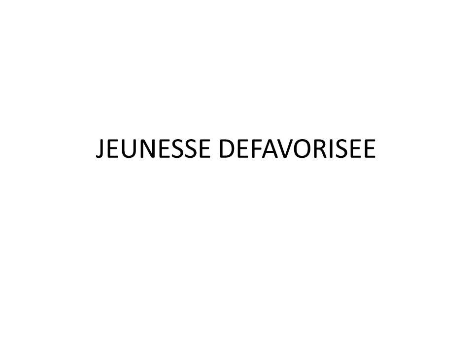 JEUNESSE DEFAVORISEE