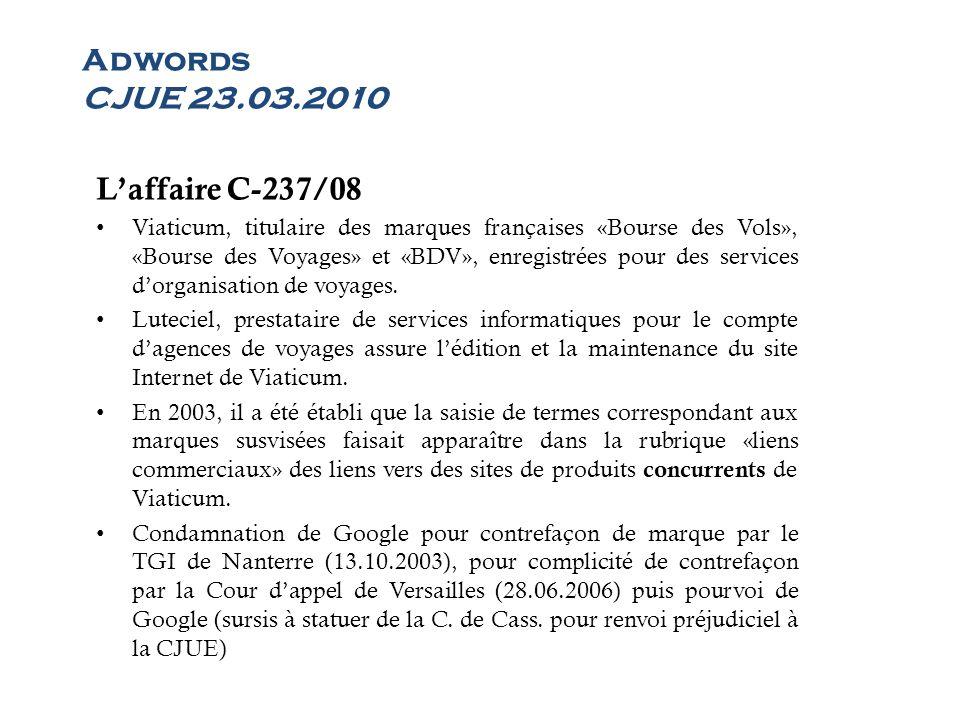 Laffaire C-237/08 Viaticum, titulaire des marques françaises «Bourse des Vols», «Bourse des Voyages» et «BDV», enregistrées pour des services dorganis