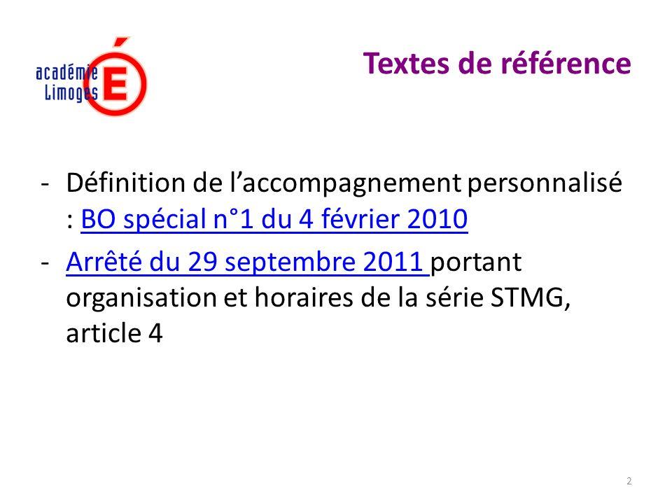 2 Textes de référence -Définition de laccompagnement personnalisé : BO spécial n°1 du 4 février 2010BO spécial n°1 du 4 février 2010 -Arrêté du 29 sep