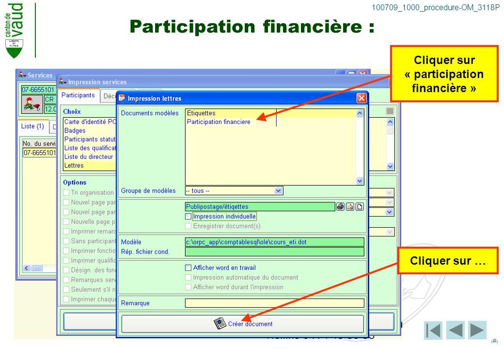 LIBERTE ET PATRIE 34 100709_1000_procedure-OM_3118P Participation financière : Cliquer sur « participation financière » Cliquer sur …