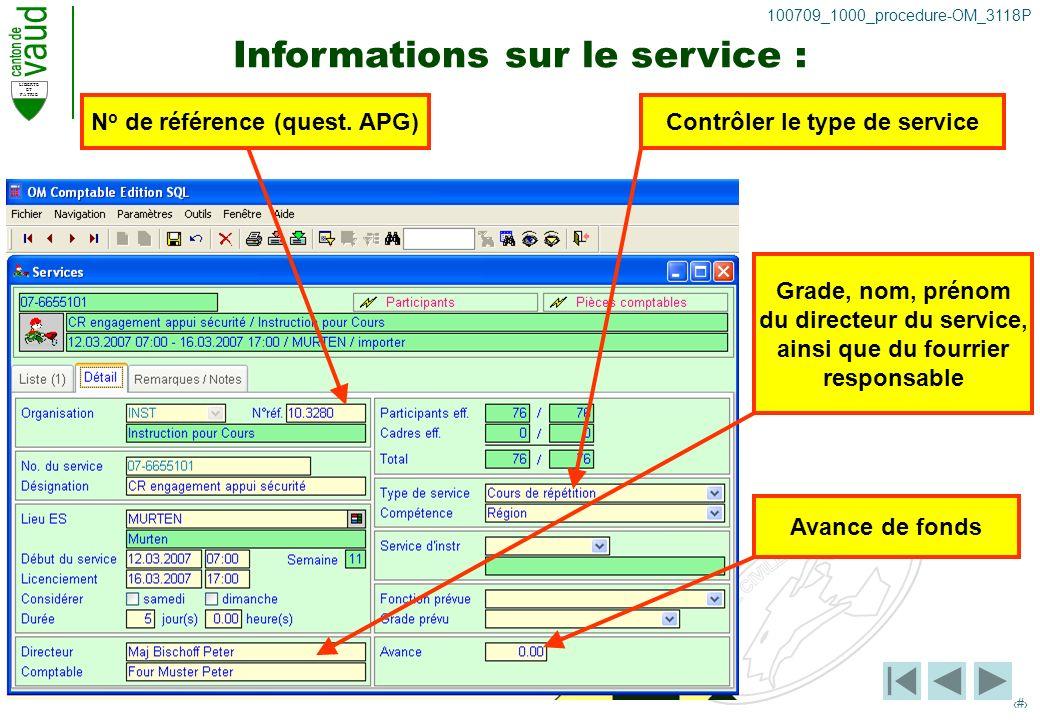 LIBERTE ET PATRIE 9 100709_1000_procedure-OM_3118P Informations sur le service : N o de référence (quest.