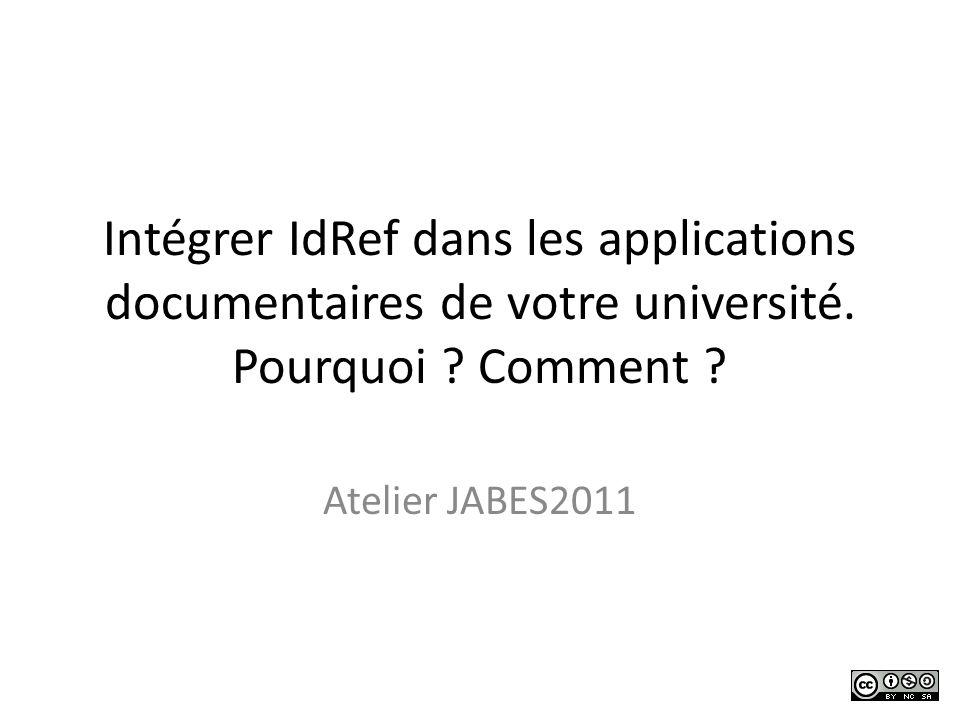Intégrer IdRef dans les applications documentaires de votre université.