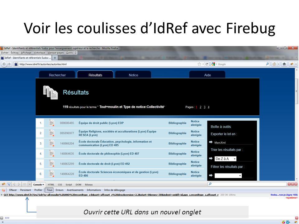 Voir les coulisses dIdRef avec Firebug Ouvrir cette URL dans un nouvel onglet