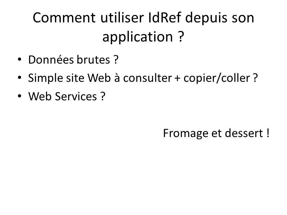 Comment utiliser IdRef depuis son application . Données brutes .