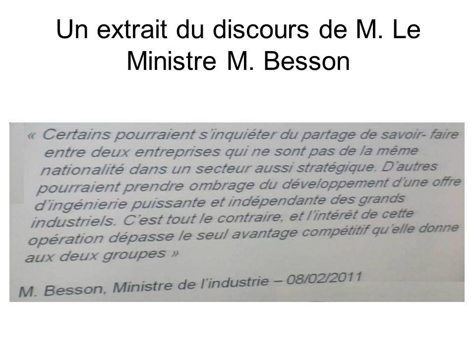 Un extrait du discours de M. Le Ministre M. Besson