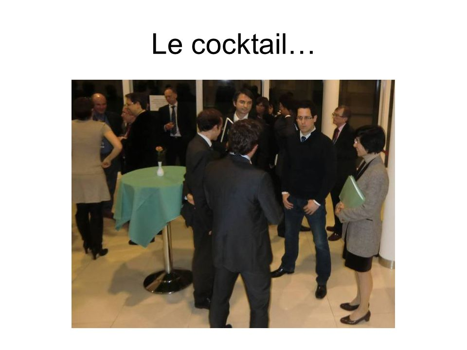 Le cocktail…