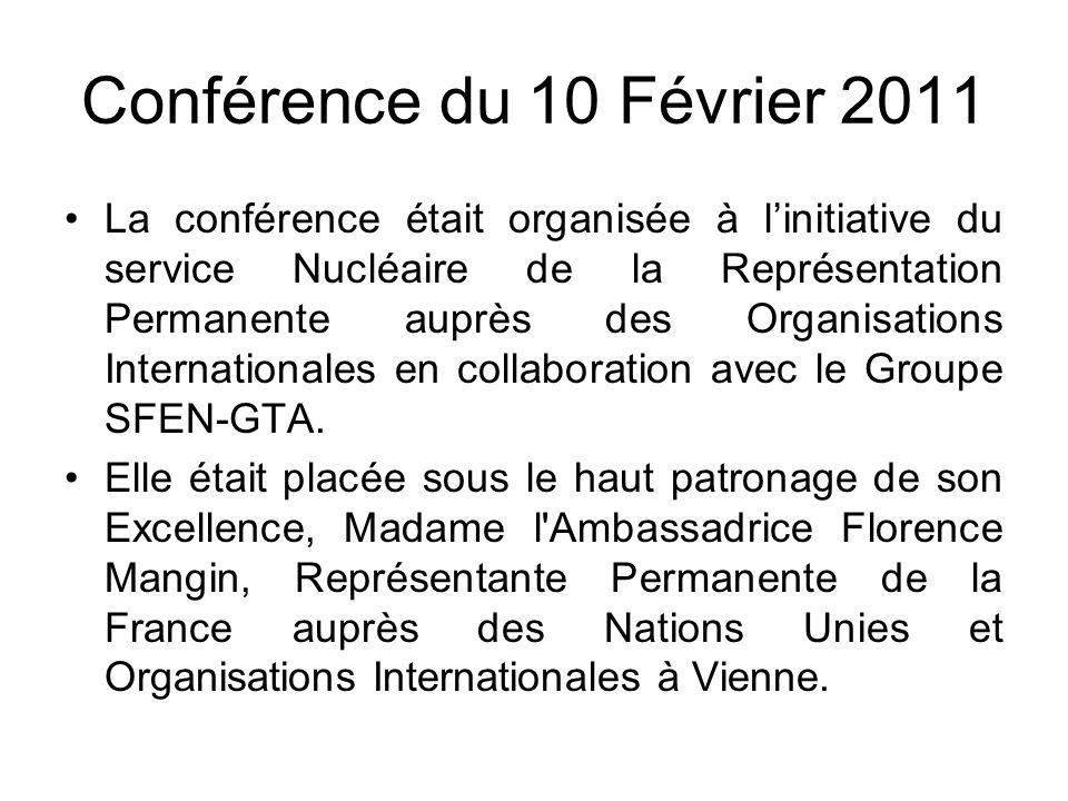 Conférence du 10 Février 2011 Les Orateurs de la conférence : -M.