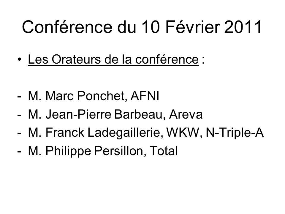 Conférence du 10 Février 2011 Lassistance, nombreuse, était, de son côté, constituée de personnels, Français et Francophones, des Organisations Internationales et des Missions, mais aussi de représentants de pays primo- accédants.