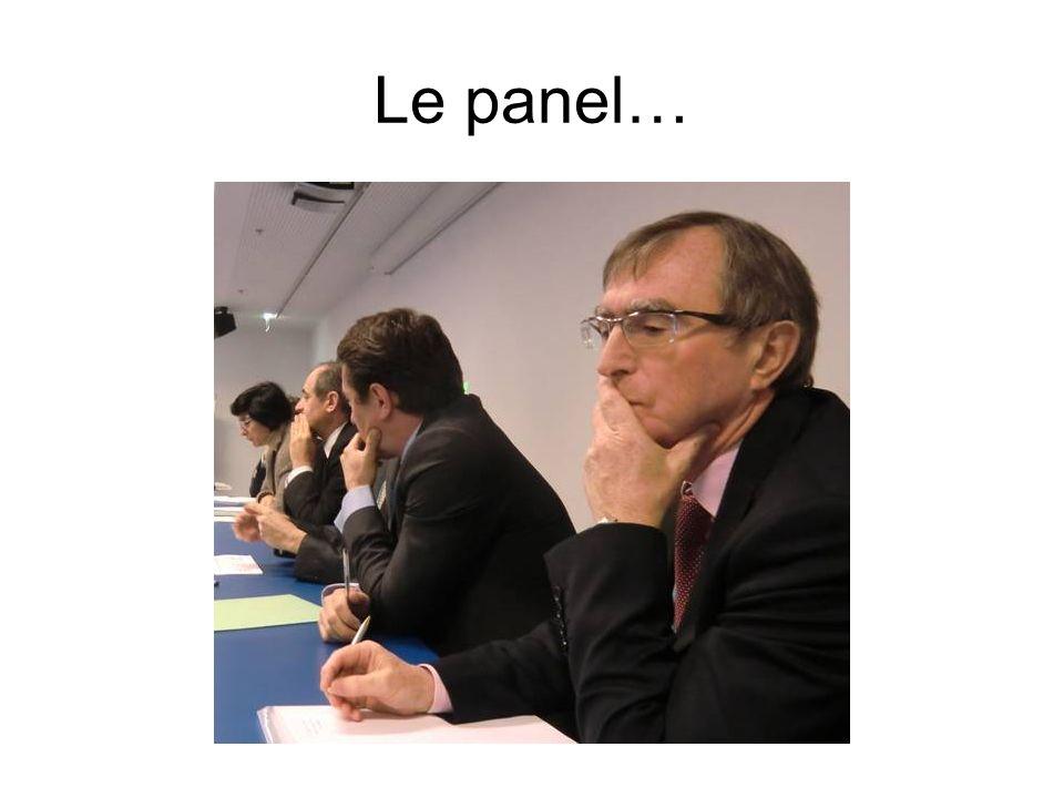 Le panel…