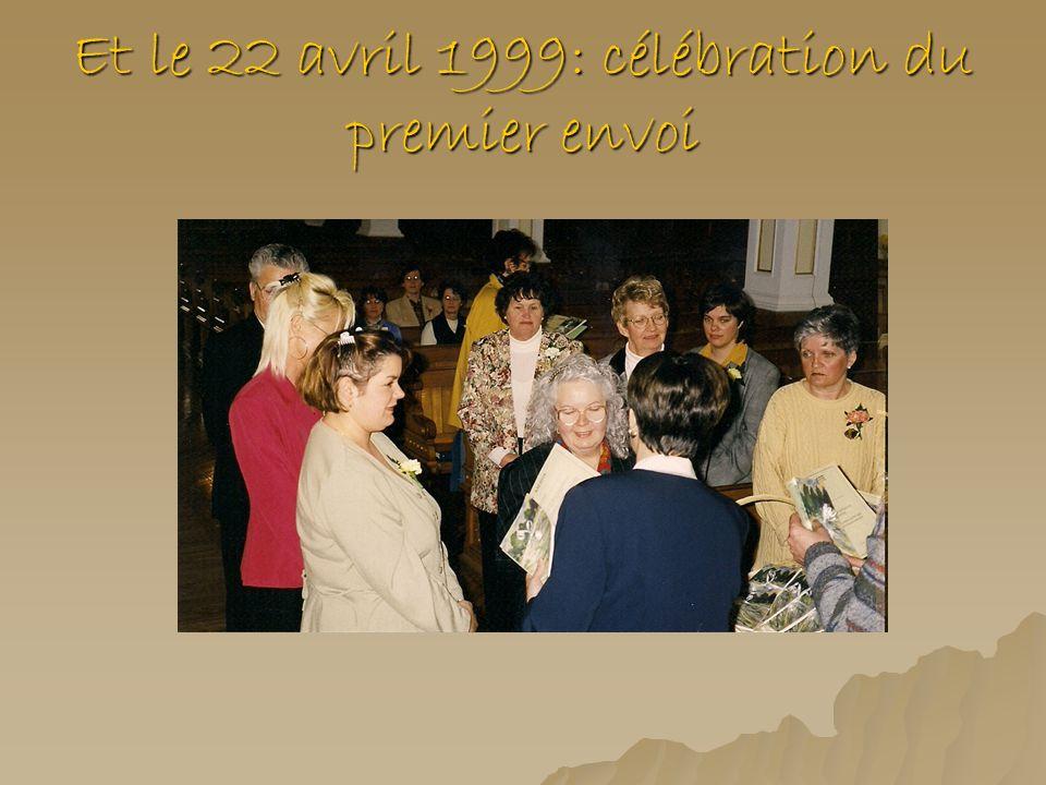 Et le 22 avril 1999: célébration du premier envoi