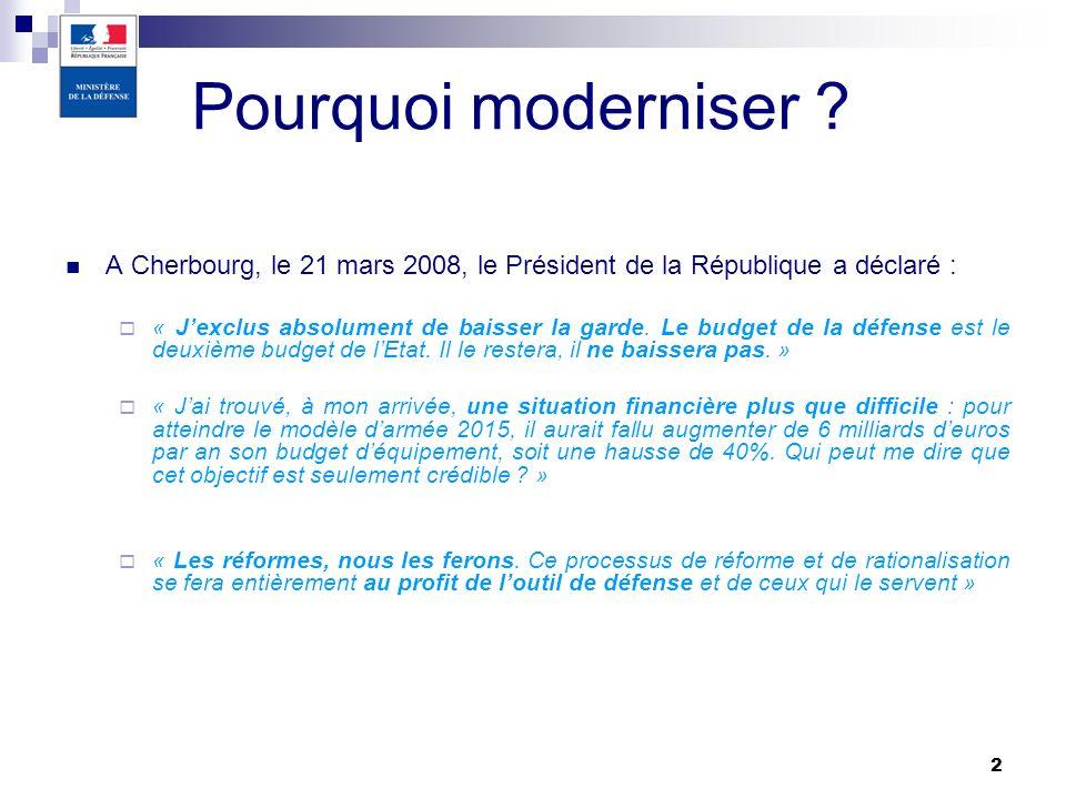 2 A Cherbourg, le 21 mars 2008, le Président de la République a déclaré : « Jexclus absolument de baisser la garde. Le budget de la défense est le deu