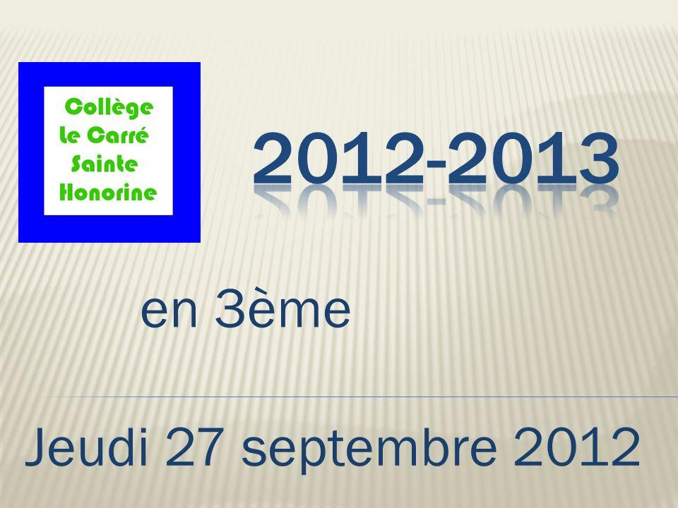 en 3ème Jeudi 27 septembre 2012