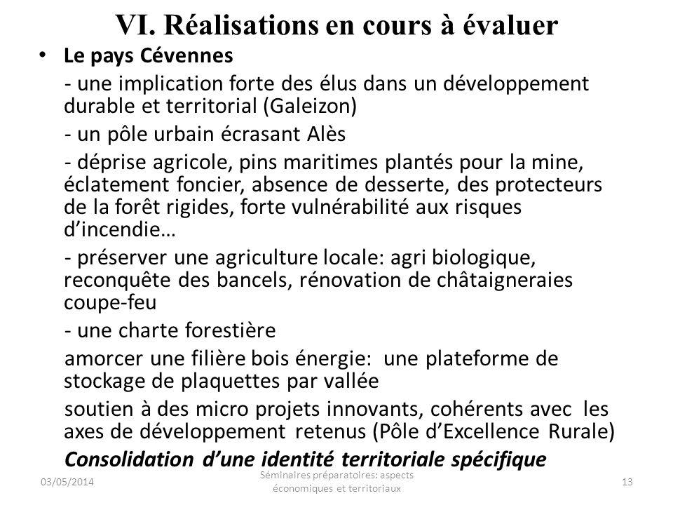 VI. Réalisations en cours à évaluer Le pays Cévennes - une implication forte des élus dans un développement durable et territorial (Galeizon) - un pôl