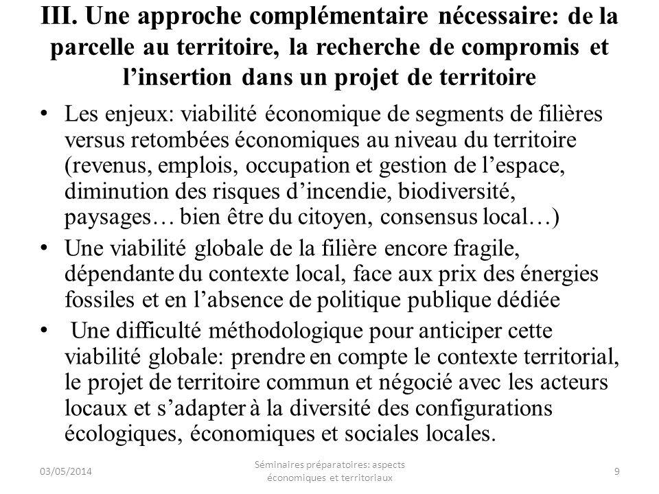 III. Une approche complémentaire nécessaire : de la parcelle au territoire, la recherche de compromis et linsertion dans un projet de territoire Les e