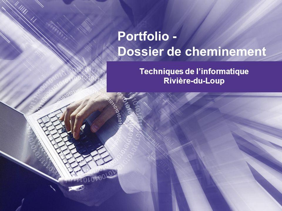 Portfolio - Dossier de cheminement Techniques de linformatique Rivière-du-Loup