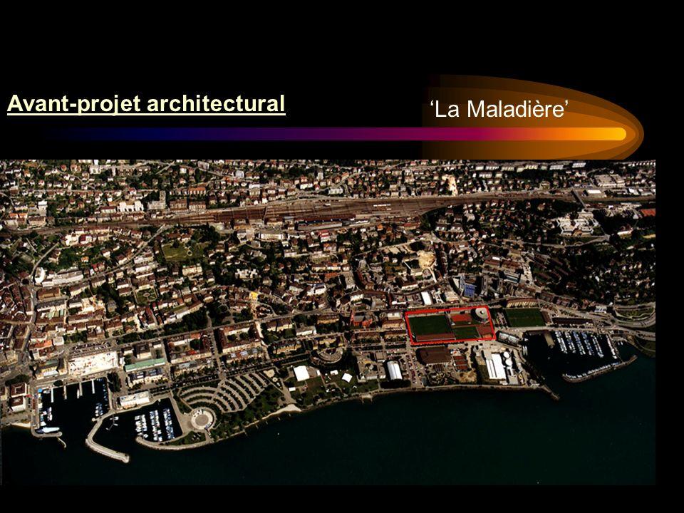 La Maladière Avant-projet architectural