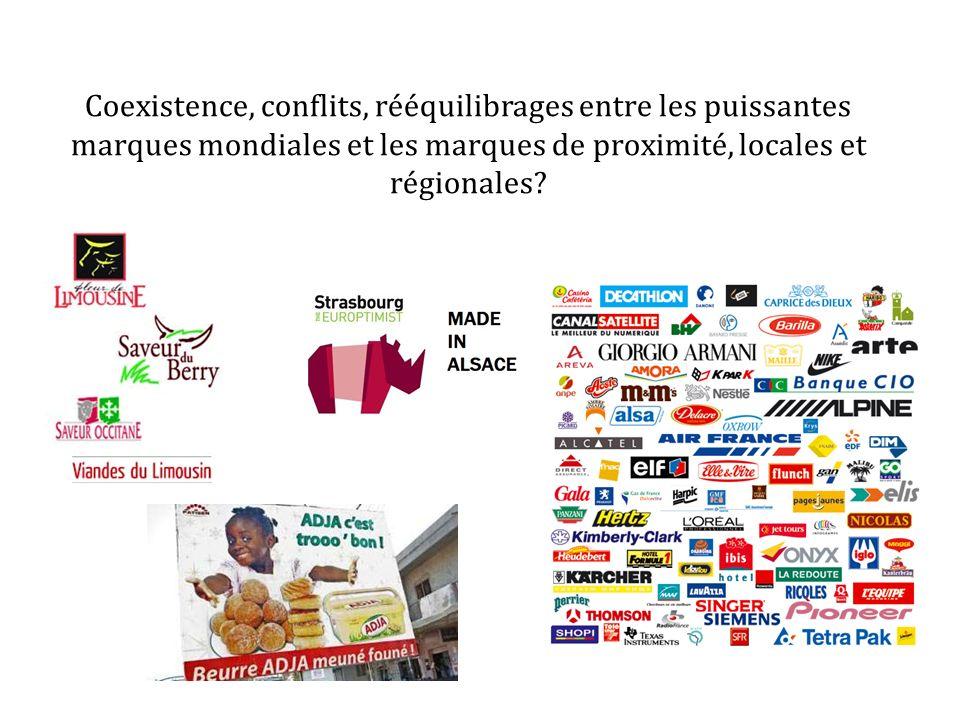 Coexistence, conflits, rééquilibrages entre les puissantes marques mondiales et les marques de proximité, locales et régionales