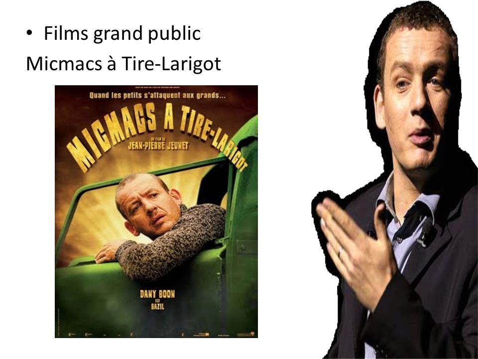 Films grand public Micmacs à Tire-Larigot