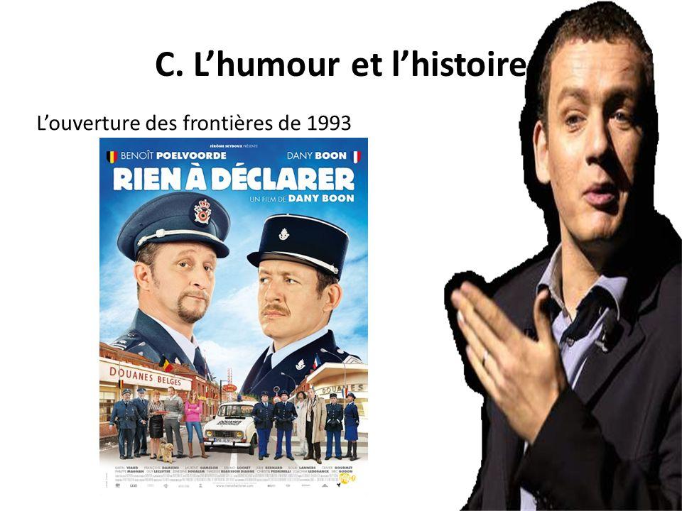 C. Lhumour et lhistoire Louverture des frontières de 1993