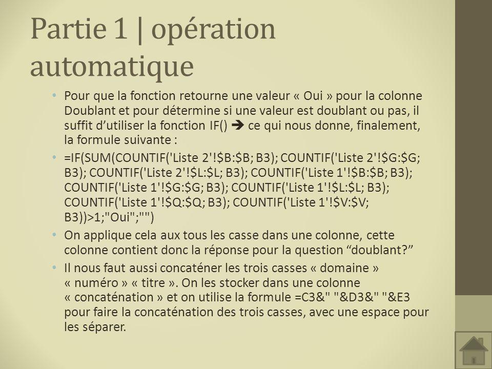 Partie 1 | opération automatique Pour que la fonction retourne une valeur « Oui » pour la colonne Doublant et pour détermine si une valeur est doublan