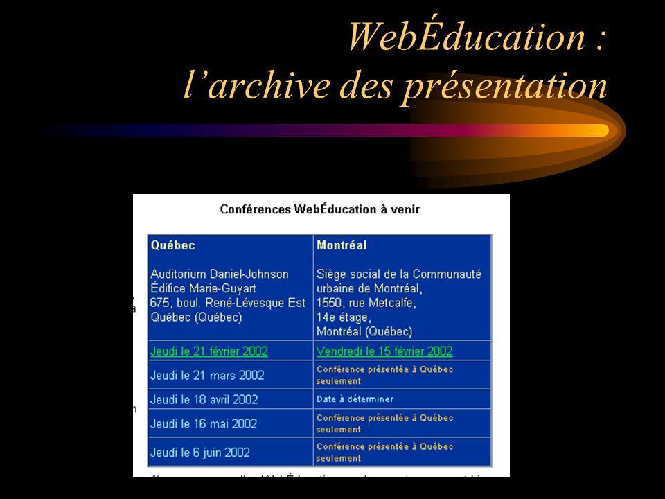 WebÉducation : larchive des présentation