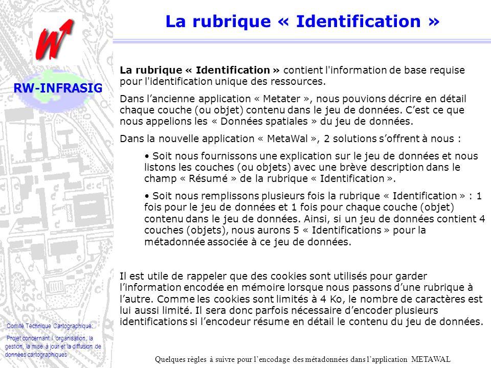 Comité Technique Cartographique: Projet concernant l organisation, la gestion, la mise à jour et la diffusion de données cartographiques RW-INFRASIG Quel rôle pour les Organismes/Personnes de contact .