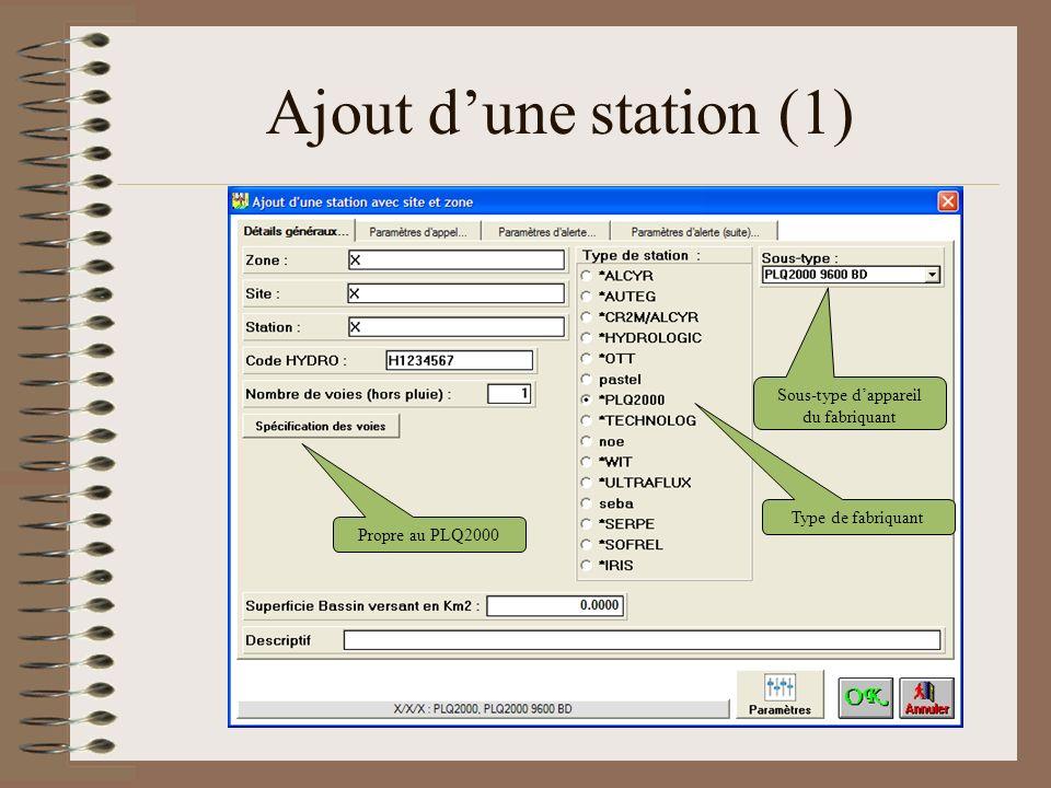 Ajout dune station (1) Propre au PLQ2000 Type de fabriquant Sous-type dappareil du fabriquant