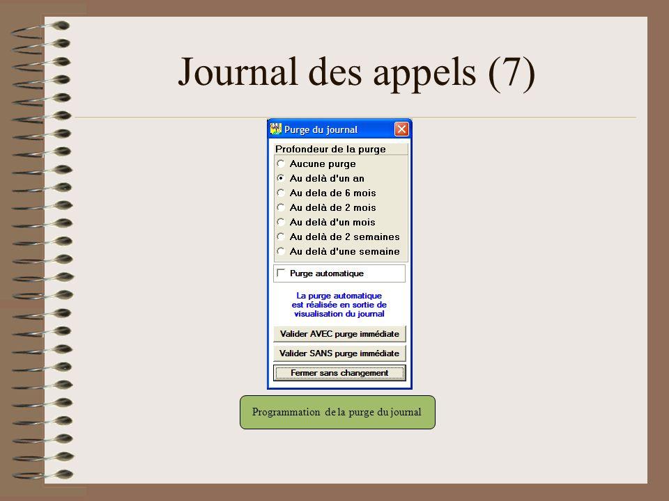Journal des appels (7) Programmation de la purge du journal