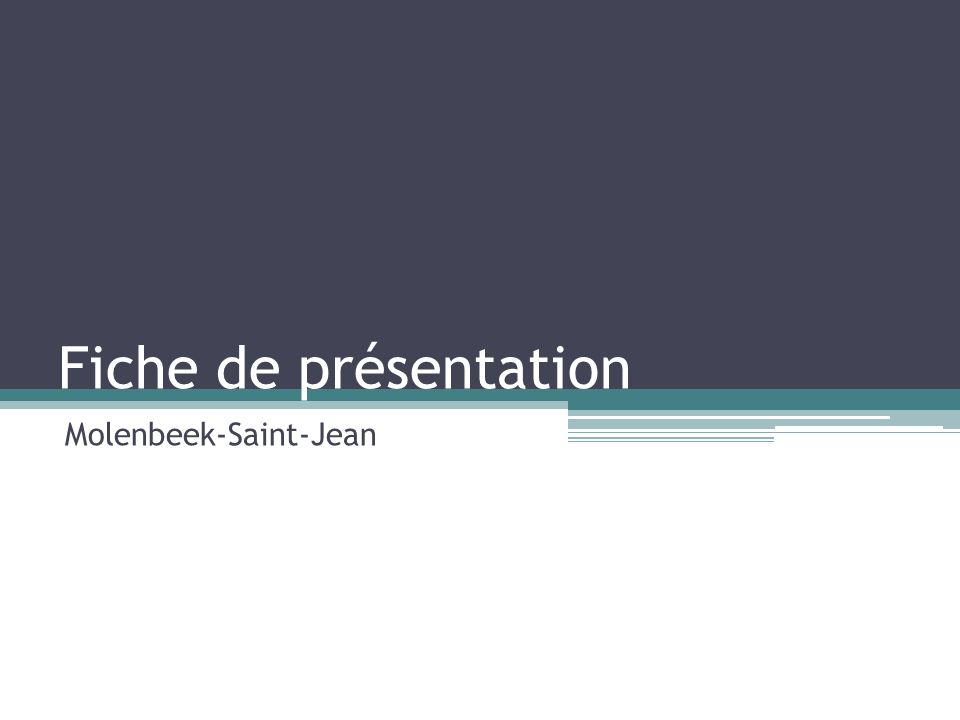 Fiche de présentation Molenbeek-Saint-Jean