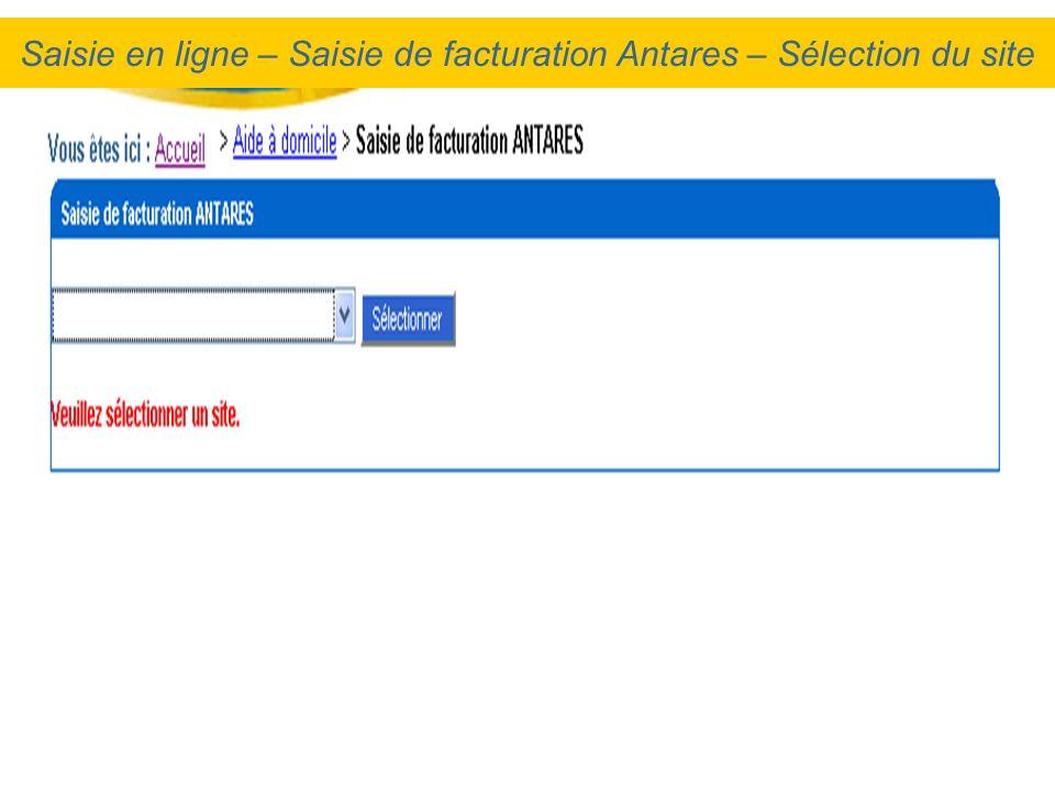 Saisie en ligne – Saisie de facturation Antares – Sélection du site