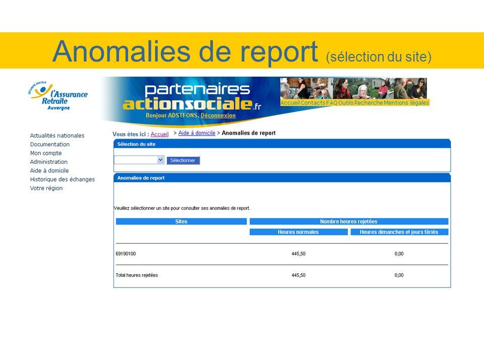 Anomalies de report (sélection du site)