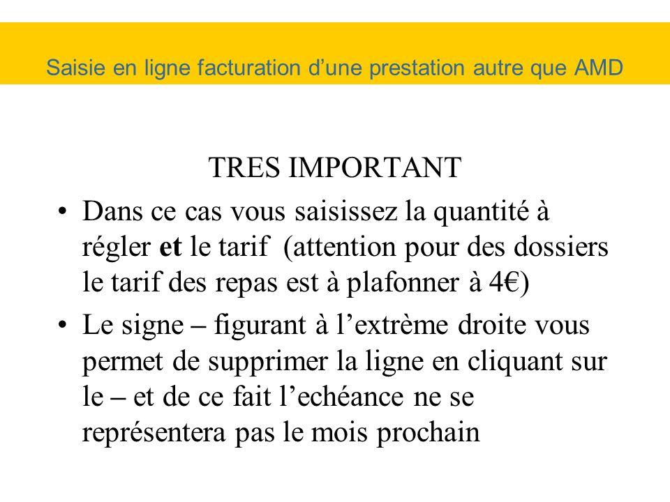 TRES IMPORTANT Dans ce cas vous saisissez la quantité à régler et le tarif (attention pour des dossiers le tarif des repas est à plafonner à 4) Le sig