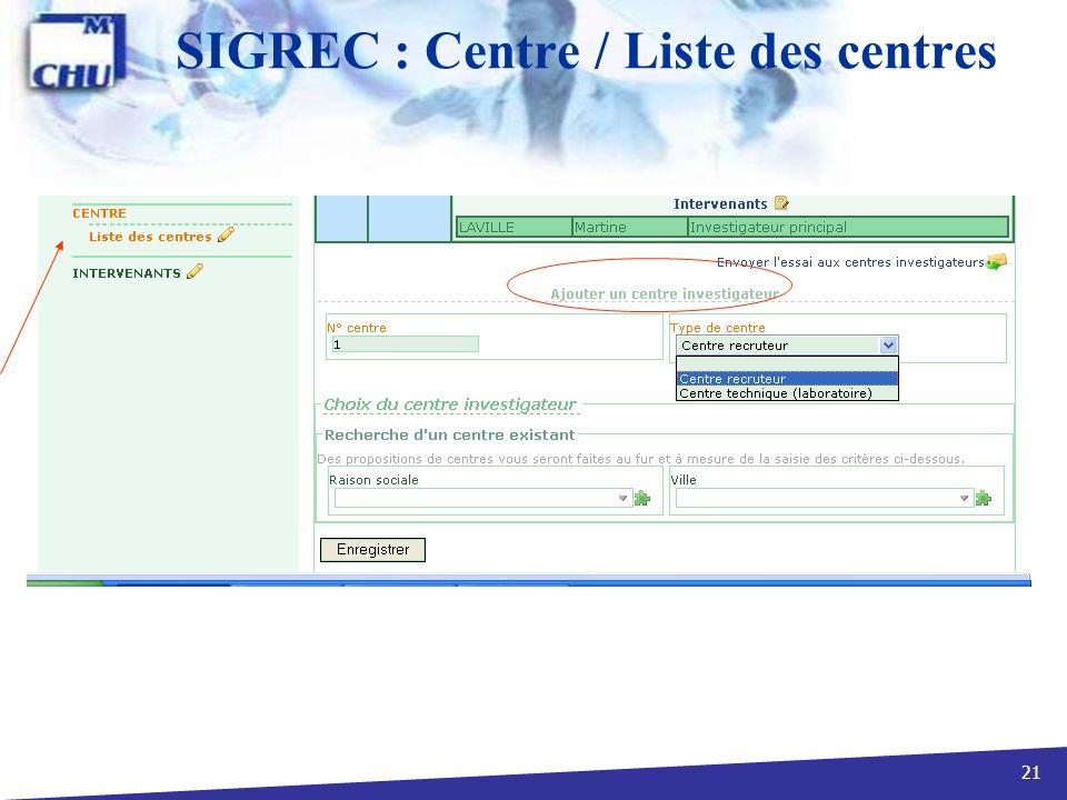 21 SIGREC : Centre / Liste des centres
