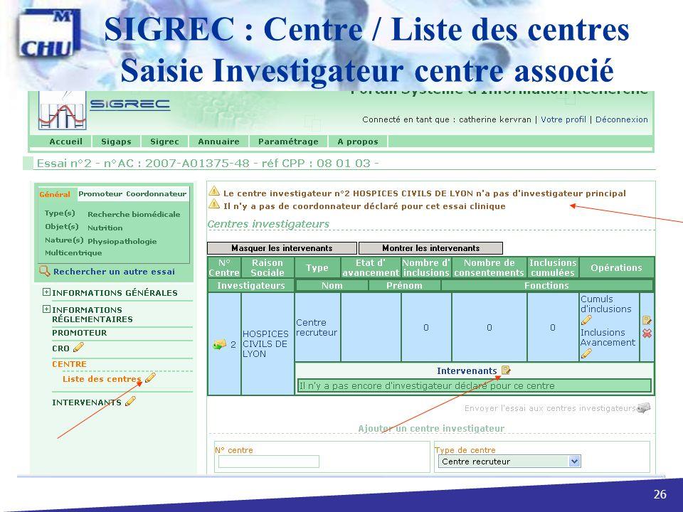 26 SIGREC : Centre / Liste des centres Saisie Investigateur centre associé