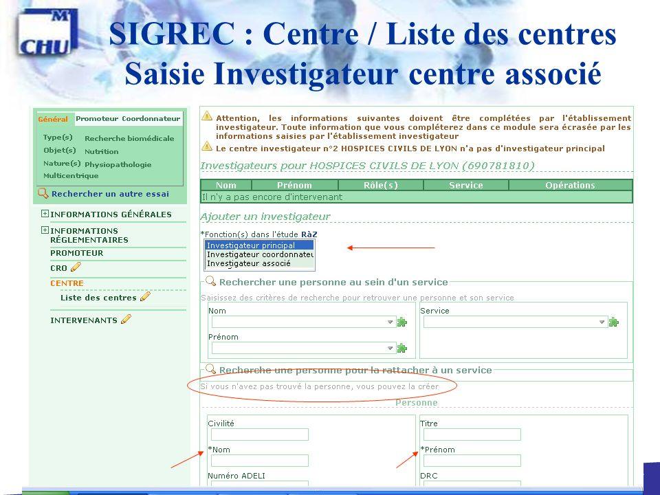 27 SIGREC : Centre / Liste des centres Saisie Investigateur centre associé