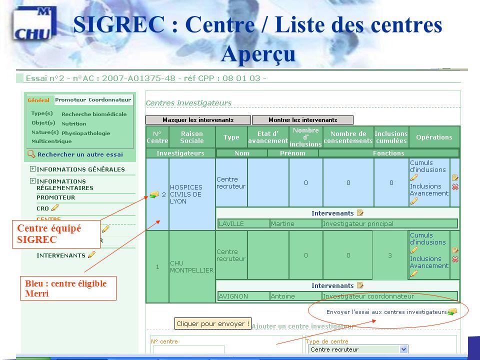32 SIGREC : Centre / Liste des centres Aperçu Bleu : centre éligible Merri Centre équipé SIGREC