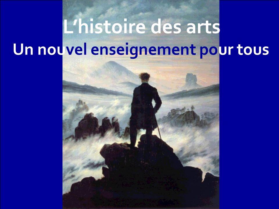 LL Lhistoire des arts Un nouvel enseignement pour tous